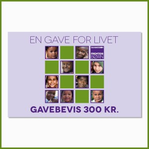 'En gave for livet' - 300 kr.