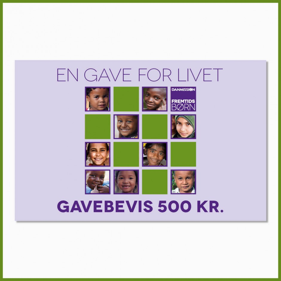 'En gave for livet' - 500 kr.
