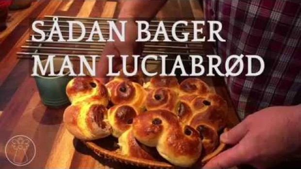 VIDEO: Sådan bager du Lucia-brød